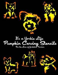 It's a Yorkie Life Pumpkin Carving Stencils by It's a Yorkie Life
