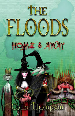 The Floods: Home and Away: No.3: the by Colin Thompson image