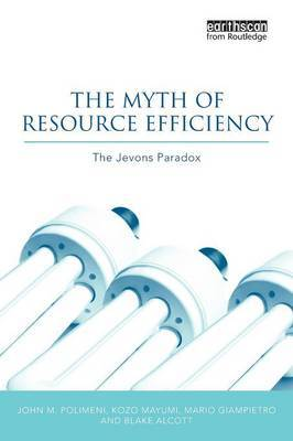 The Myth of Resource Efficiency by John M Polimeni image