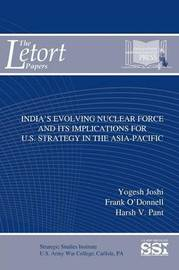 India's Evolving Nuclear Force and its Implications for U.S. Strategy in the Asia-Pacific by Strategic Studies Institute (SSI) image