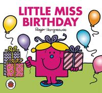Mr Men and Little Miss: Little Miss Birthday by Roger Hargreaves