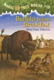 Magic Tree House 18: Buffalo Before Breakfast by Mary Pope Osborne image