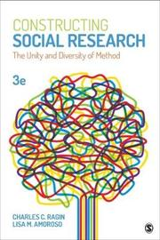Constructing Social Research by Charles C. Ragin