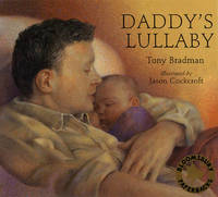 Daddy's Lullaby by Tony Bradman image
