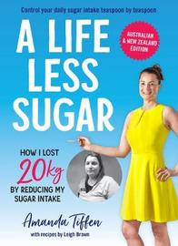 A Life Less Sugar by Amanda Tiffen image