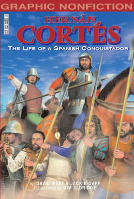 Hernan Cortes: The Life of a Spanish Conquistador by Jackie Gaff