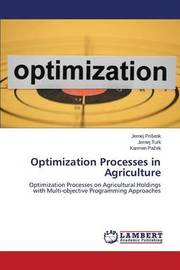 Optimization Processes in Agriculture by Pri Enk Jernej