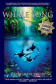 Whale Song - Large Print by Cheryl Kaye Tardif