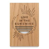 Cardtorial Wooden Card - Live in the Sunshine