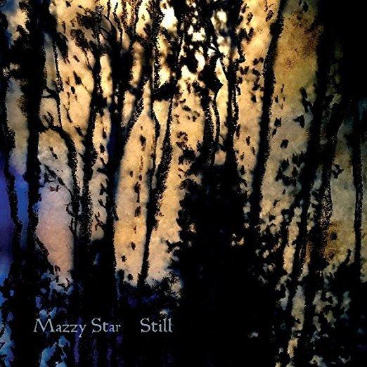 Still Ep by Mazzy Star