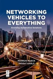 Networking Vehicles to Everything by Markus Mueck image