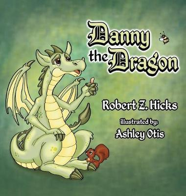 Danny the Dragon by Robert Z Hicks image
