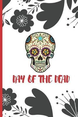 Day of the Dead Viva Mexico by Fiesta Mexicana Co