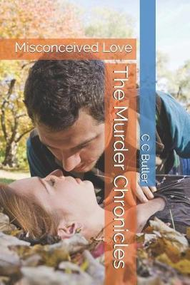 The Murder Chronicles by C.C. Butler