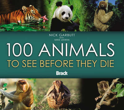 100 Animals to See Before They Die by Nick Garbutt image