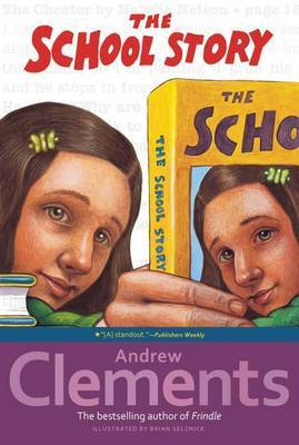 The School Story by Andrew Clements image
