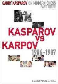 Garry Kasparov on Modern Chess: Pt. 3 by Garry Kasparov
