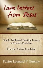 Love Letters from Jesus by Rev Leonard P Buelow