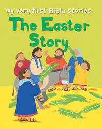 The Easter Story by Lois Rock