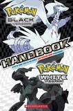 Pokemon Black Version ; Pokemon White Version: Handbook Stats and Facts on Over 150 Brand-new Pokemon!