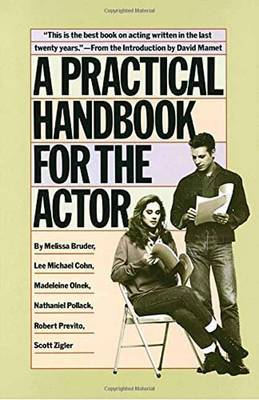 A Practical Handbook For The Actor, A by Melissa Bruder image