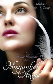 Misguided Angel (Blue Bloods #5) by Melissa De La Cruz