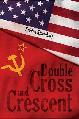 Double Cross and Crescent by Kristen Kisembuty