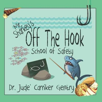 Off The Hook by Jude Carriker Gentry