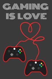 Gaming Is Love by Black Cover Publishing image