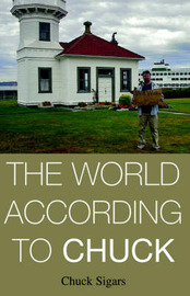 The World According to Chuck by Chuck Sigars image