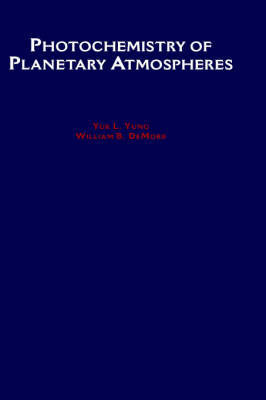 Photochemistry of Planetary Atmospheres by William B DeMore