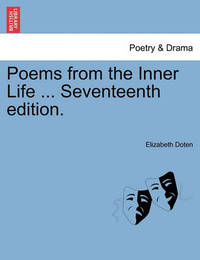 Poems from the Inner Life ... Seventeenth Edition. by Elizabeth Doten