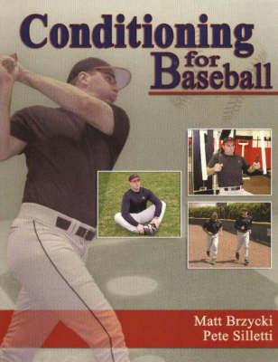 Conditioning for Baseball by Matt Brzycki