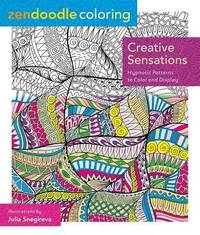 Zendoodle Coloring: Creative Sensations by Julia Snegireva