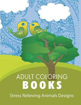 Stress Relieving Animal Designs by Adult Coloring Books image
