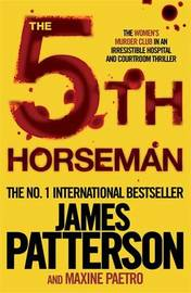 The 5th Horseman (Women's Murder Club #5) by James Patterson