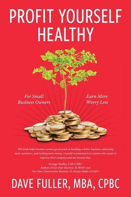 Profit Yourself Healthy by David Fuller image