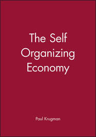 The Self Organizing Economy by Paul Krugman image