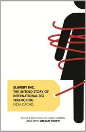 Slavery Inc. by Lydia Cacho