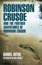 Robinson Crusoe and the Further Adventures of Robinson Crusoe by Daniel Defoe