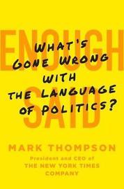 Enough Said by Mark Thompson