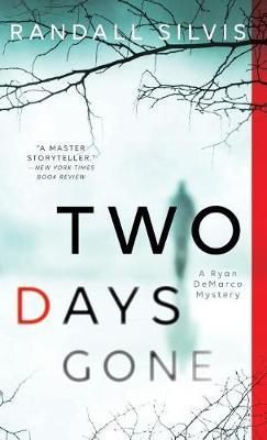Two Days Gone by Randall Silvis image