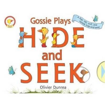 Gossie Plays Hide and Seek by Olivier Dunrea