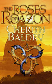 The Roses of Roazon by Cherith Baldry image