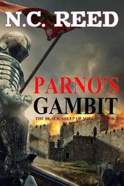 Parno's Gambit by N C Reed