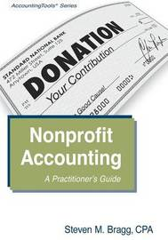 Nonprofit Accounting by Steven M. Bragg