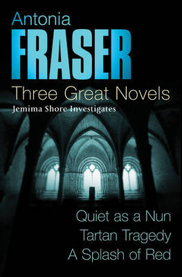 Three Great Novels by Antonia Fraser image