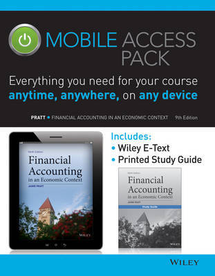 Financial Accounting in an Economic Context 9e Mobile Access Pack by Jamie Pratt