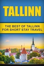 Tallinn by Gary Jones