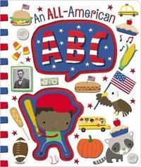 An All-American ABC by Make Believe Ideas, Ltd.